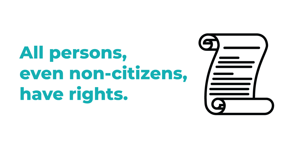 Scroll illustration and text reading All persons, even non-citizens, have rights.